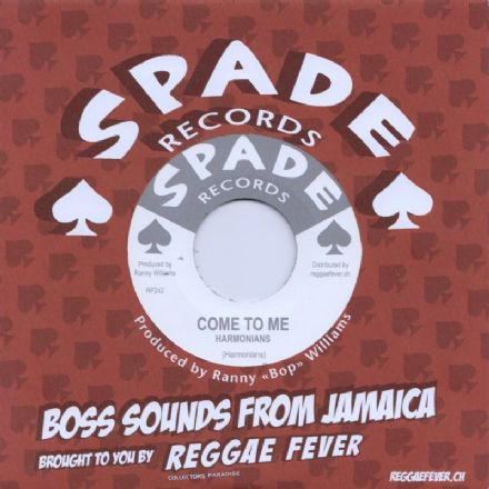 Harmonians - Come To Me / Ranny Williams & Hippy Boys - War Wagon (Spade / Reggae Fever) 7""